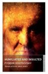 Humiliated and Insulted - Fyodor Dostoyevsky, Ignat Avsey