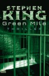 Green Mile - Joachim Honnef, Stephen King