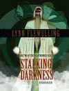 Stalking Darkness (Library Edition) - Lynn Flewelling