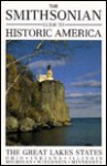 The Smithsonian Guide to Historic America: The Great Lakes States - Suzanne Winckler, Roger G. Kennedy