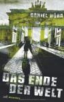 Das Ende der Welt - Daniel Höra