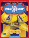 The Survivorship Net: A Parable for the Family, Friends, and Caregivers of People with Cancer - Jim Owens, Lance Armstrong, Bill Cass
