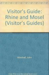 Visitor's Guide: Germany Rhine and Mosel - John Marshall
