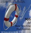 SOS for Busy Teaching Professionals - Will Thomas, June Whittle