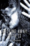 Getting Away With It - Anne Cassidy