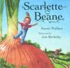Scarlette Beane - Karen Wallace, Jon Berkeley
