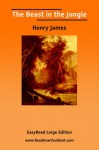 The Beast in the Jungle [Easyread Large Edition] - Henry James