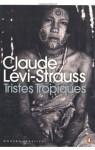 Tristes Tropiques (Penguin Modern Classics) - Claude Lévi-Strauss
