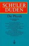 (Duden) Schülerduden, Die Physik - Dudenredaktion, Klaus Bethge