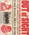 Out of Sight: The Rise of African American Popular Music, 1889-1895 - Lynn Abbott, Doug Seroff