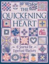 The Quickening Heart: A Journal for Expectant Mothers - Anne Christian Buchanan