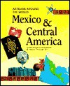 Mexico and Central America - Sharon Franklin, Mary Tull, Cynthia A. Black