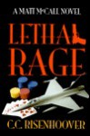 Lethal Rage - C.C. Risenhoover, Will McDonald, Jeff Stanton