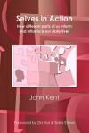 Selves in Action - John Kent