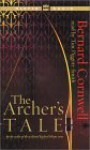 The Archer's Tale (The Grail Quest, #1) - Tim Pigott-Smith, Bernard Cornwell