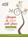 Forever in Love with Jesus Workbook - Kathy Troccoli, Dee Brestin