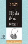 """El Jardn de Los Cerezos: Coleccin de Clsicos de La Literatura Rusa """"Carrascalejo de La Jara"""" - Anton Chekhov"""