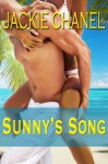 Sunny's Song: a novella (Friends Lovers or Nothing Collection) - Jackie Chanel