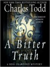 A Bitter Truth: A Bess Crawford Mystery (Audio) - Charles Todd, Rosalyn Landor