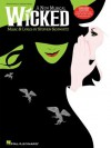 Wicked Songbook: A New Musical - Piano/Vocal Selections (Melody in the Piano Part) - Stephen Schwartz