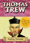 Thomas Trew and the Island of Ghosts - Sophie Masson, Ted Dewan