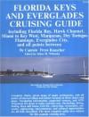 Florida Keys and Everglades Cruising Guide - Freya Rauscher