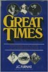 Great Times: An Informal Social History of the United States, 1914-29 - Joseph Chamberlain Furnas