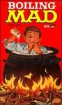 Boiling Mad - Al Feldstein