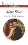 Marriage Made of Secrets - Maya Blake