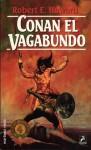 Conan el Vagabundo - Robert E. Howard