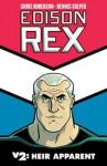Edison Rex Volume 2: Heir Apparent - Chris Roberson, Dennis Culver