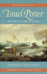 Israel Potter: His Fifty Years of Exile, Volume Eight - Herman Melville