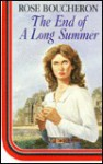 The End of a Long Summer - Rose Boucheron