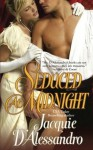 Seduced At Midnight (Mayhem In Mayfair, 3) - Jacquie D'Alessandro