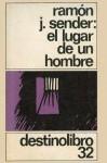 El Lugar de un Hombre - Ramón José Sender