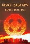 Klucz zagłady - James Rollins