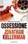Ossessione - Jonathan Kellerman, Sara Brambilla