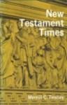 New Testament Times - Merrill C. Tenney