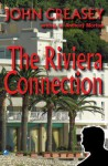 The Riviera Connection - John Creasey