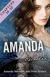 The Amanda Project: Book 2: Revealed: Part 6: Chapters 18-20 - Amanda Valentino, Peter Silsbee
