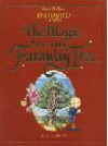 The Magic Of The Faraway Tree (Enchanted Lands) - Enid Blyton