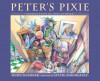 Peter's Pixie - Donn Kushner, Sylvie Daigneault