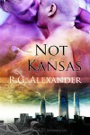 Not in Kansas - R.G. Alexander