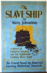 The Slave Ship - Mary Johnston