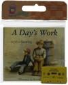 A Day's Work Book & Cassette (Read Along Book & Cassette) - Eve Bunting, Ronald Himler