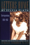 Letters Home: Correspondence 1950-1963 - Sylvia Plath
