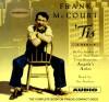 Tis Unabridged: A Memoir - Frank McCourt