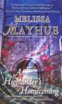 A Highlander's Homecoming - Melissa Mayhue