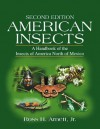 American Insects: A Handbook of the Insects of America North of Mexico - Ross H. Arnett Jr.