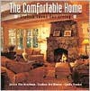 The Comfortable Home: Stylish Ideas for Living - Jessica Elin Hirschman, Candace Ord Manroe, Candie Frankel